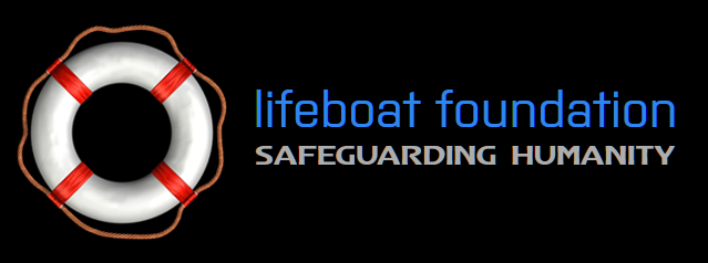 The Lifeboat Foundation Is Recruiting Members For Its Bitcoin and Digital Currency New Money Systems Board Which Already Has Over 100 Members