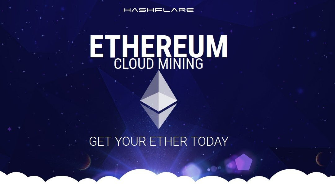 Cheapest Ethereum Cloud Mining Contracts on the Market Offered by HashFlare