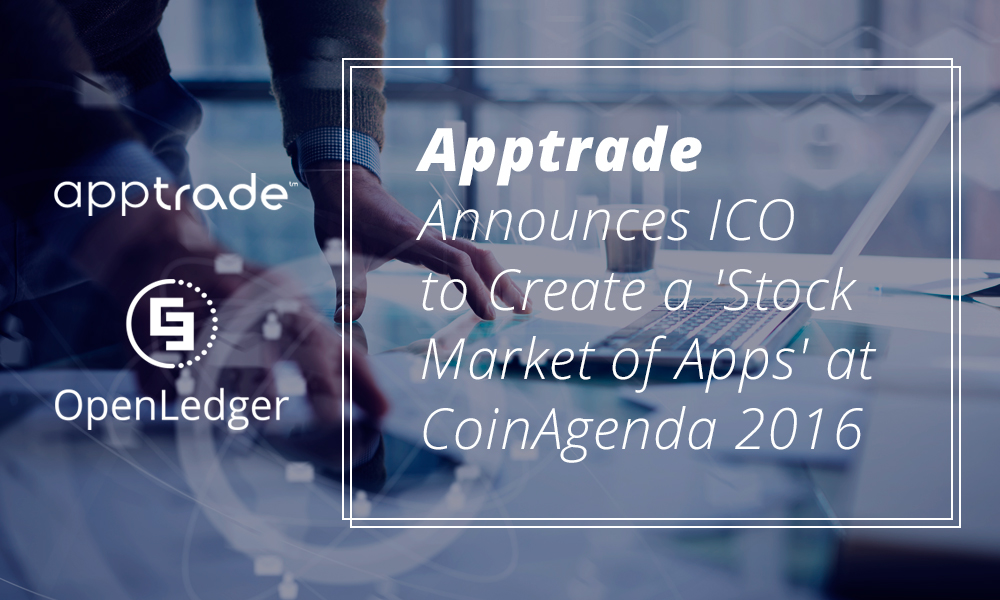 Apptrade Announces ICO to Create a 'Stock Market of Apps' at Coin Agenda 2016