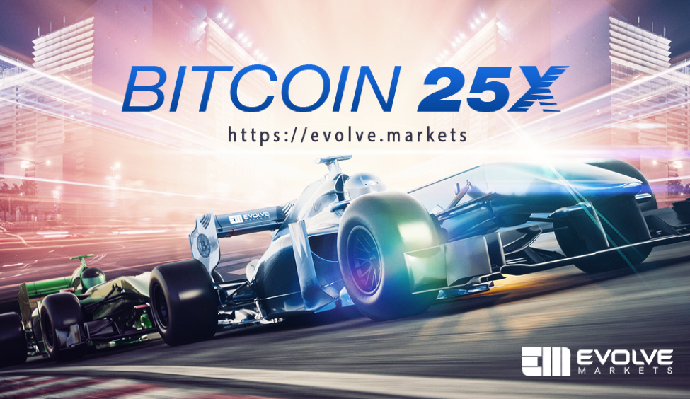 Bitcoin-denominated Trading Platform Evolve Markets Proudly Announces Increased Bitcoin Leverage at 25X