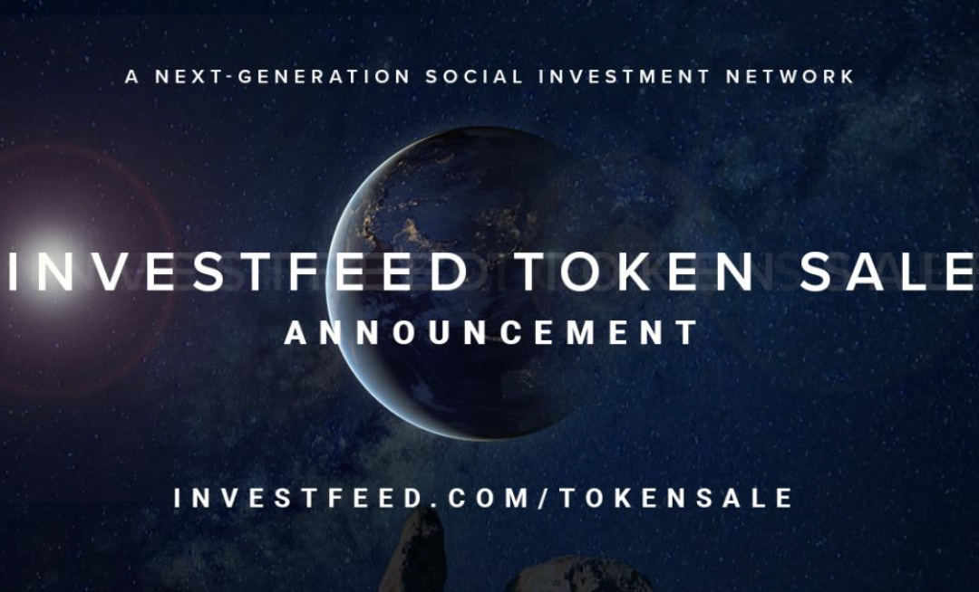 investFeed's Live Token Sale Receives Widespread Support from the Cryptocurrency Community