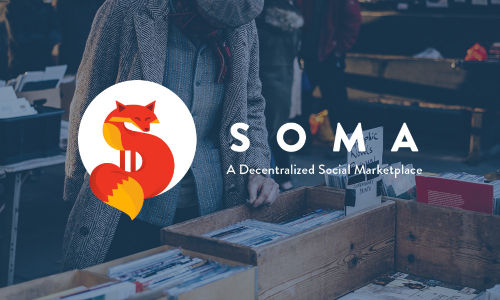 Soma to Improve the Ethereum-Based C2C Market with Its Revolutionary Patent Pending Technology and Soma Community Tokens