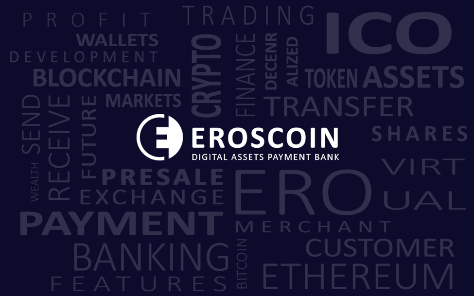 EROSCOIN Platform: Multicryptocurrency Payment Gateway ICO