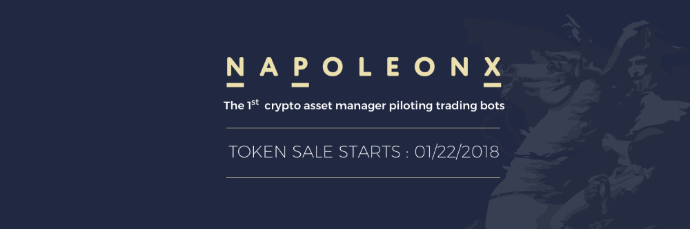 NaPoleonX, the First 100% Algorithmic Crypto-Asset Manager, Officially Launched its ICO on January 22nd
