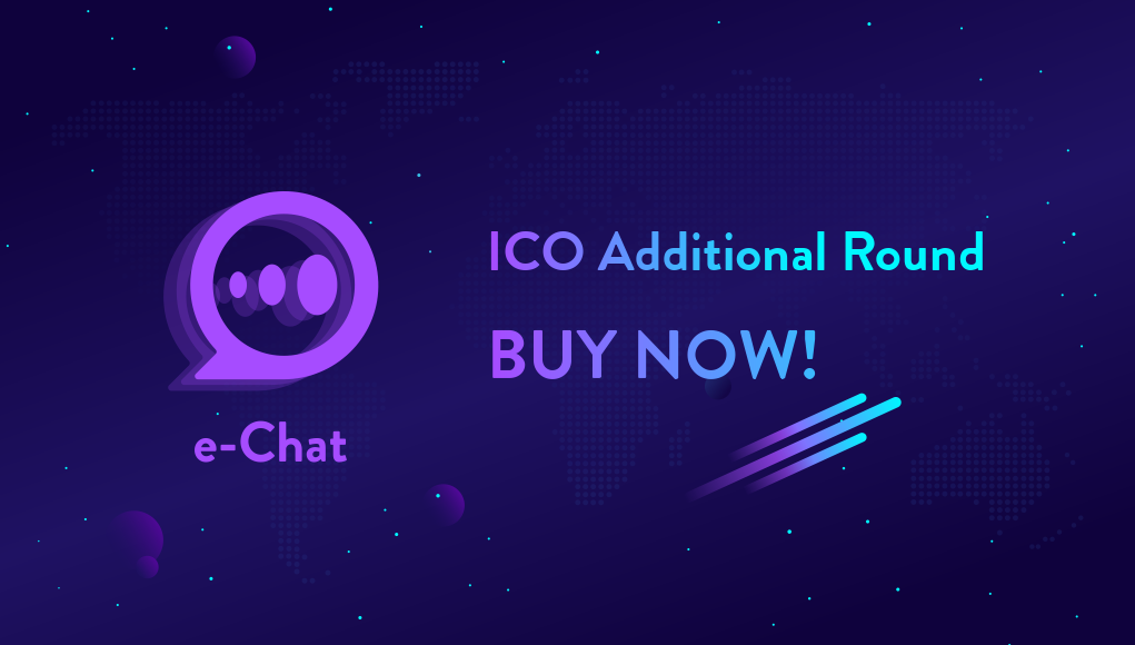 Get Ready to Be Surprised During the Additional Round of e-Chat ICO