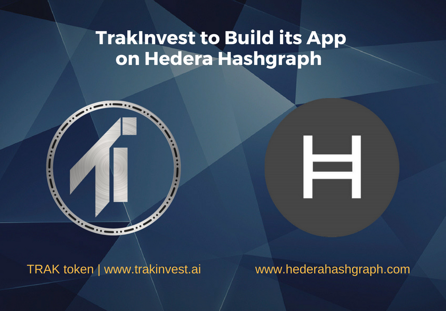 TrakInvest to Build its App on Hedera Hashgraph Next Generation Distributed Ledger Technology