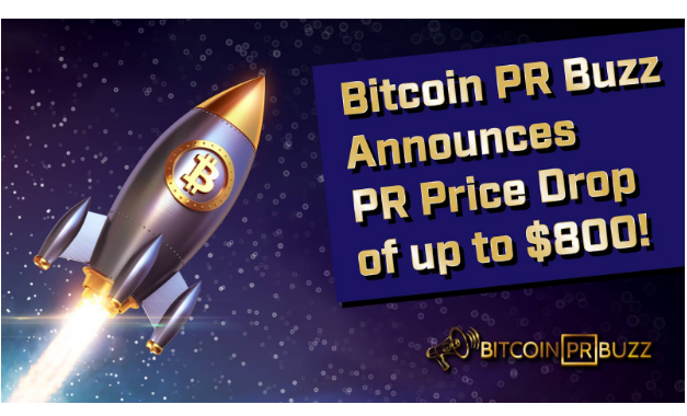 Bitcoin PR Buzz Upgrades PR Services Drops Price up to $800
